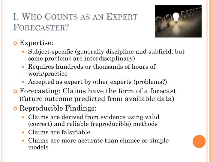 I who counts as an expert forecaster