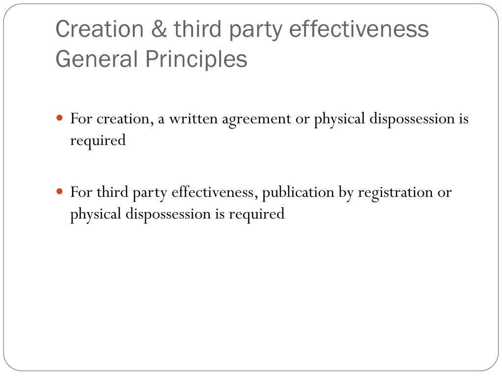 Creation & third party effectiveness