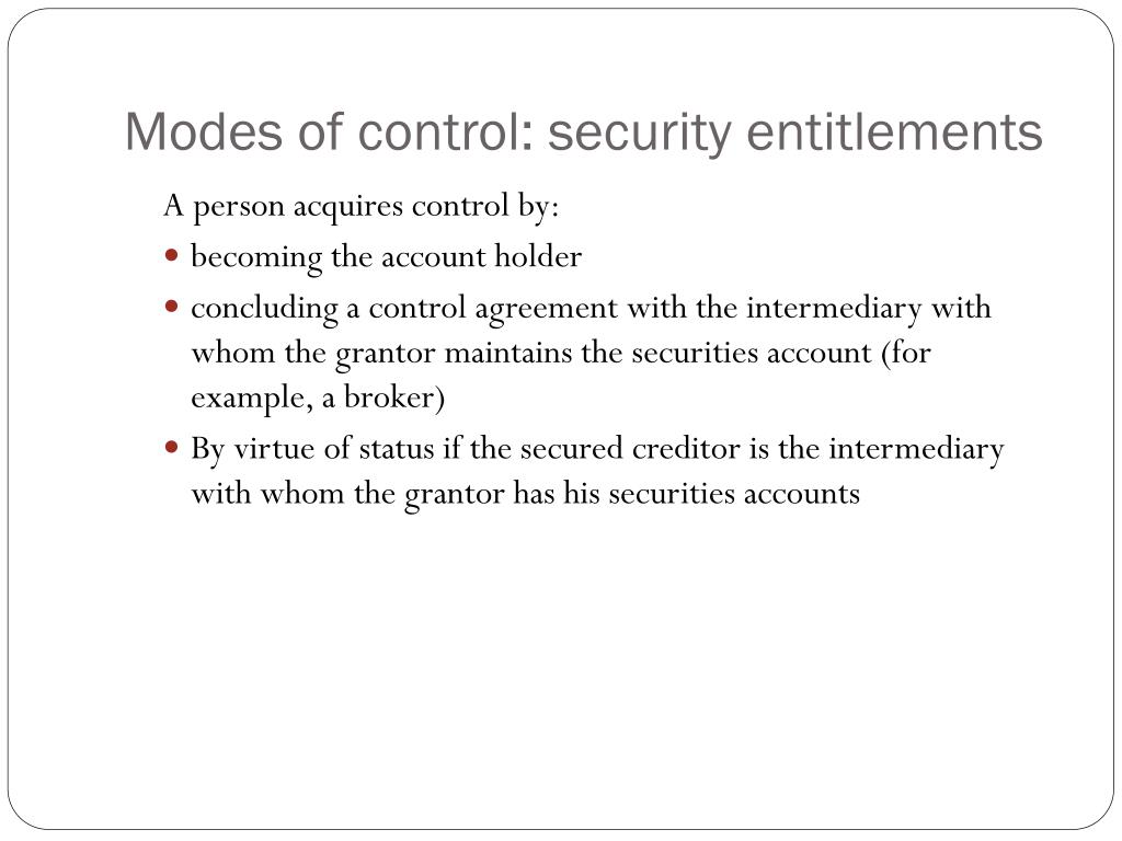 Modes of control: security entitlements