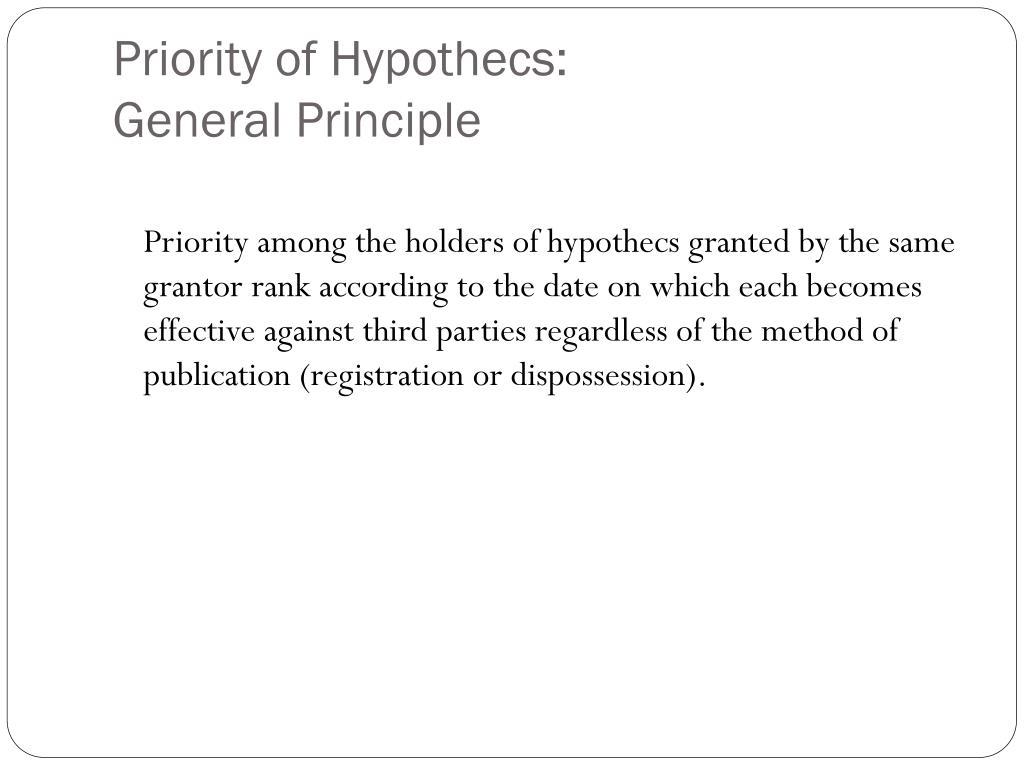 Priority of Hypothecs: