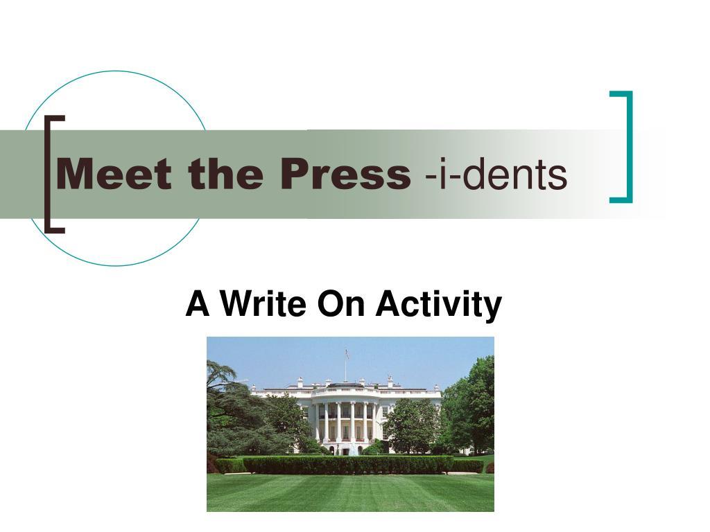 meet the press i dents l.