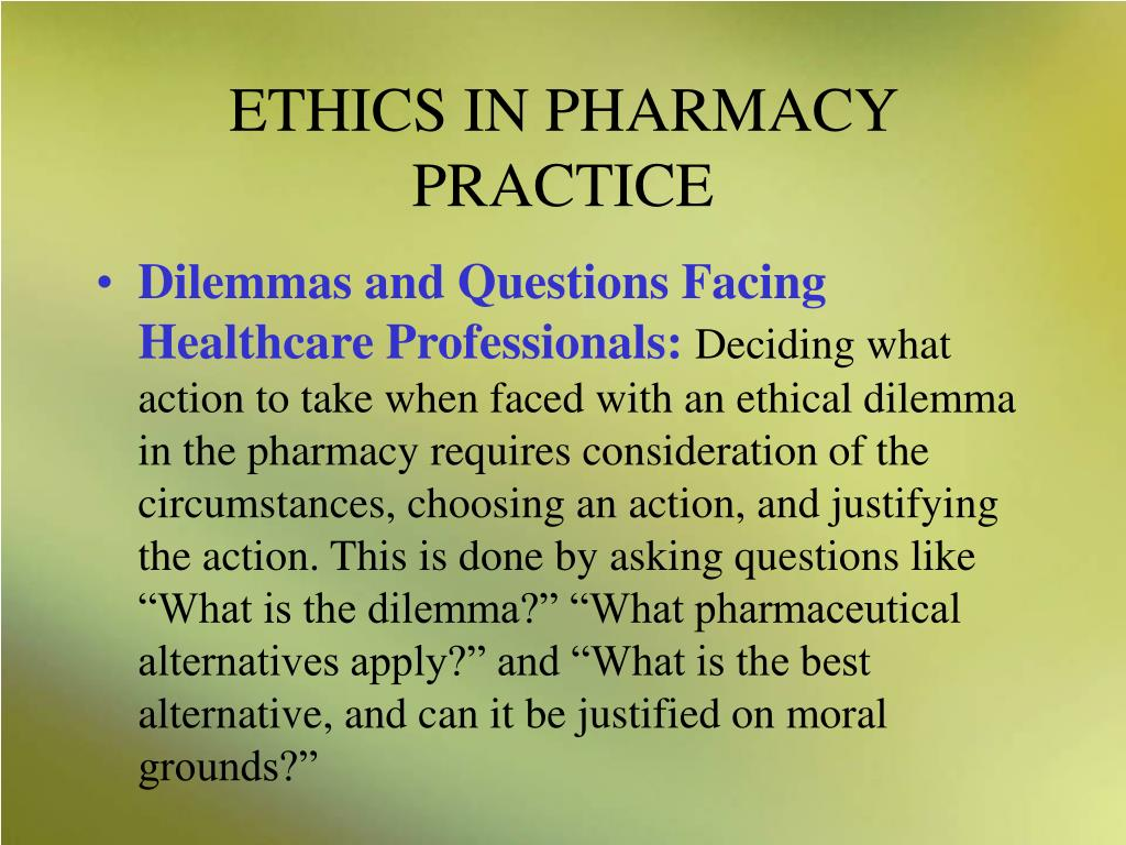ETHICS IN PHARMACY PRACTICE