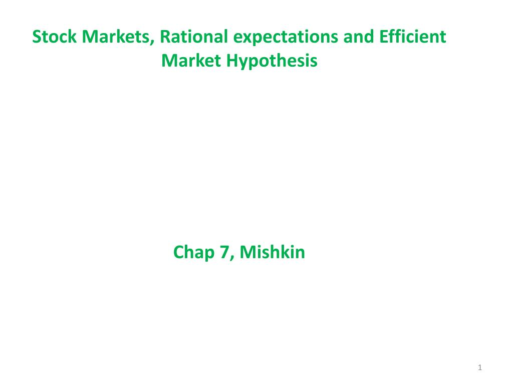 Stock Markets, Rational expectations and Efficient Market Hypothesis