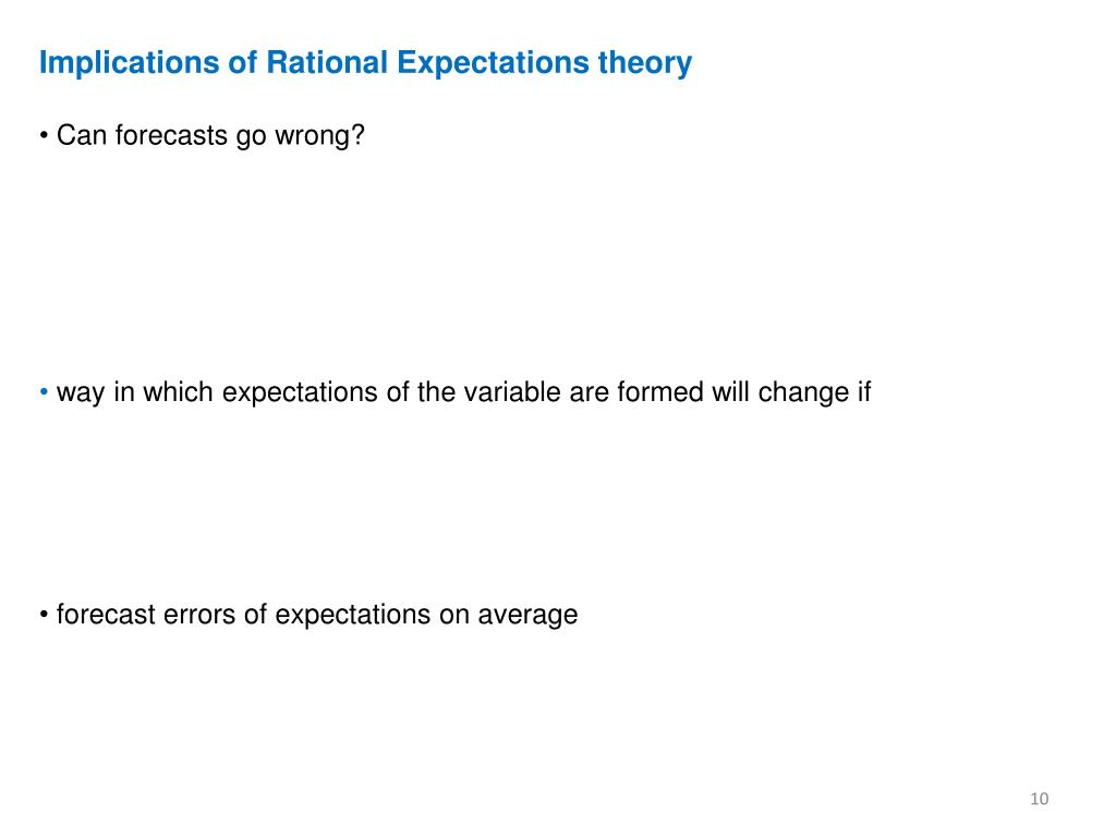 Implications of Rational Expectations theory