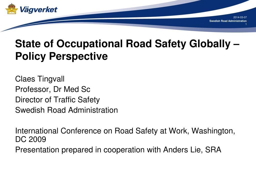 state of occupational road safety globally policy perspective l.