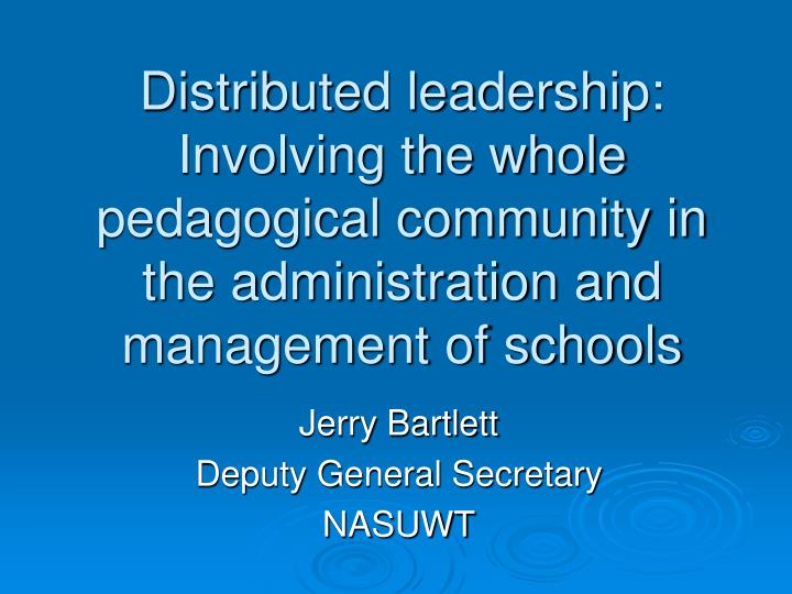 distributed leadership framework in schools towards Distributed leadership: leadership in schools distributed leadership framework can enable leaders to reflect on and analyze their practice as 5.