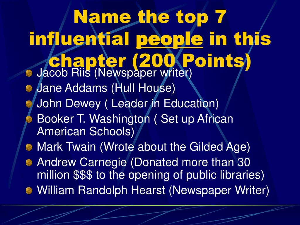 Name the top 7 influential