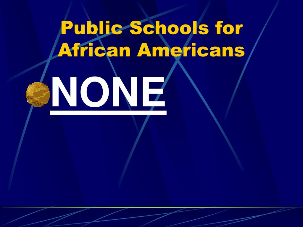 Public Schools for African Americans