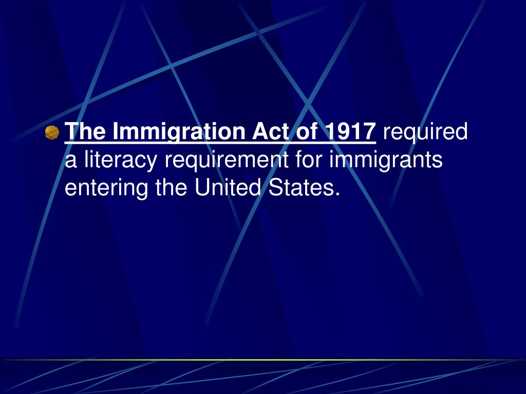 The Immigration Act of 1917