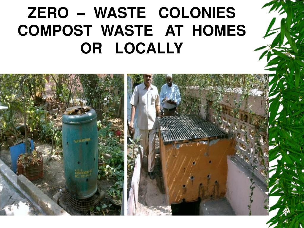 ZERO  –  WASTE   COLONIES COMPOST  WASTE   AT  HOMES