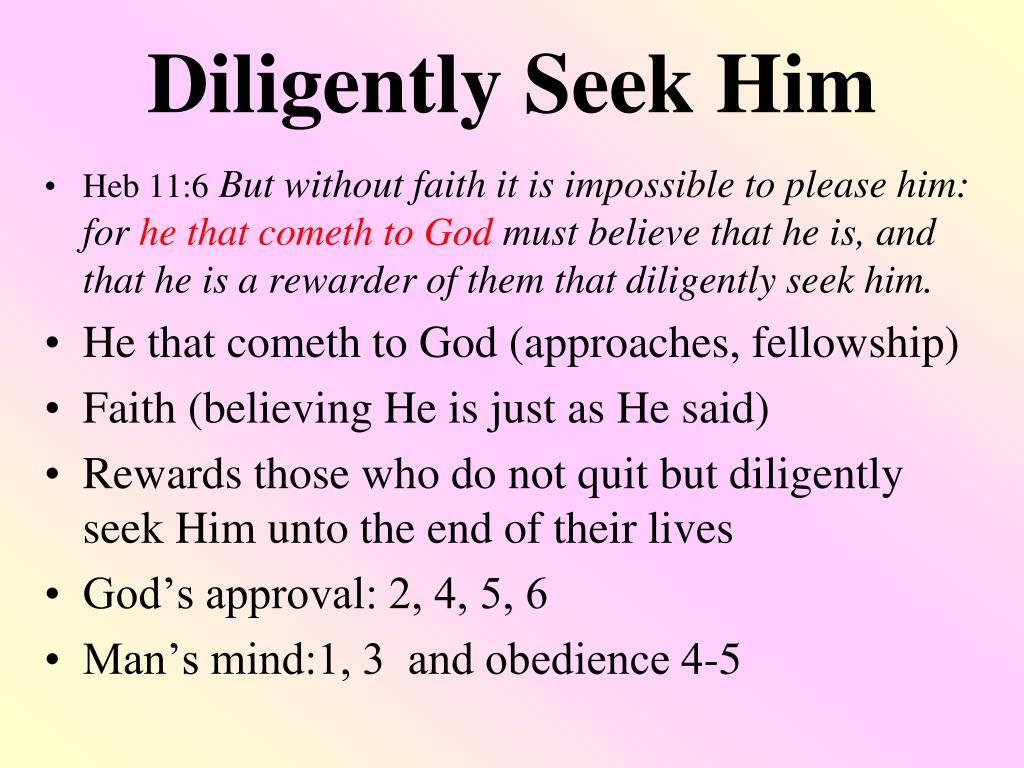 diligently seek him l.