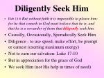 diligently seek him2