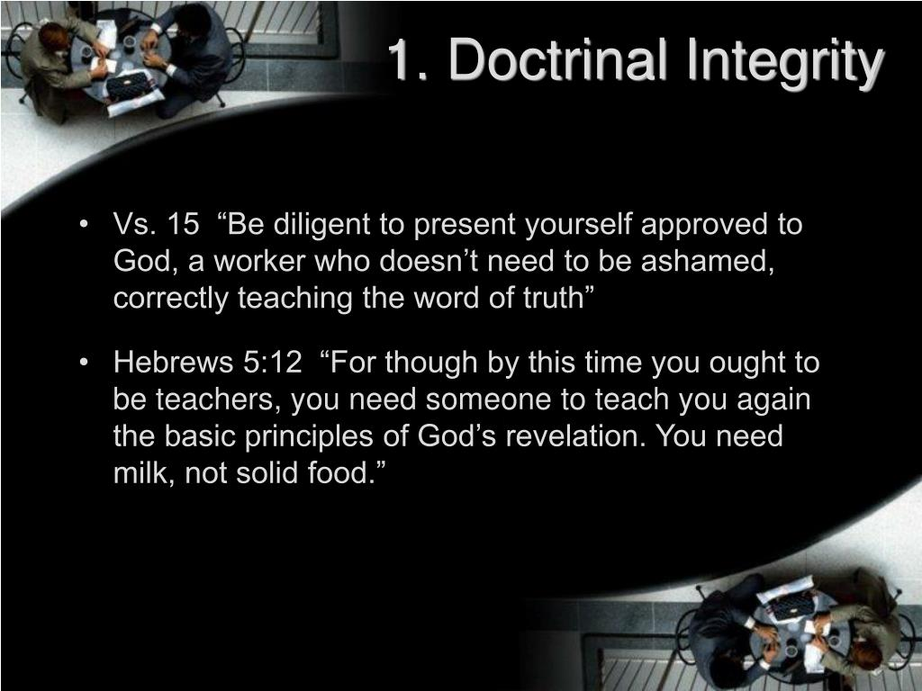 1. Doctrinal Integrity