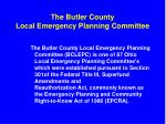 the butler county local emergency planning committee