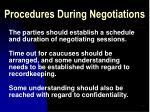 procedures during negotiations
