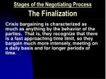 stages of the negotiating process the finalization17