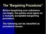 the bargaining procedures