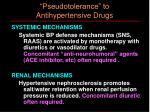 pseudotolerance to antihypertensive drugs