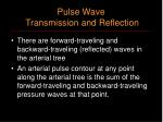 pulse wave transmission and reflection