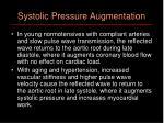 systolic pressure augmentation