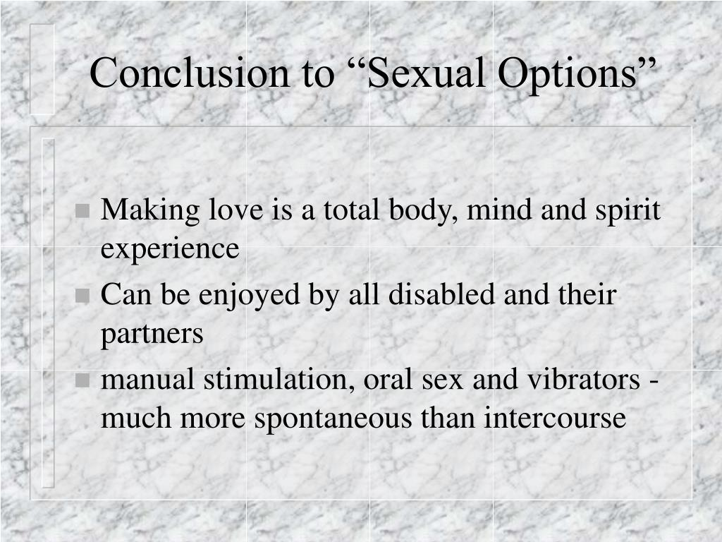 "Conclusion to ""Sexual Options"""