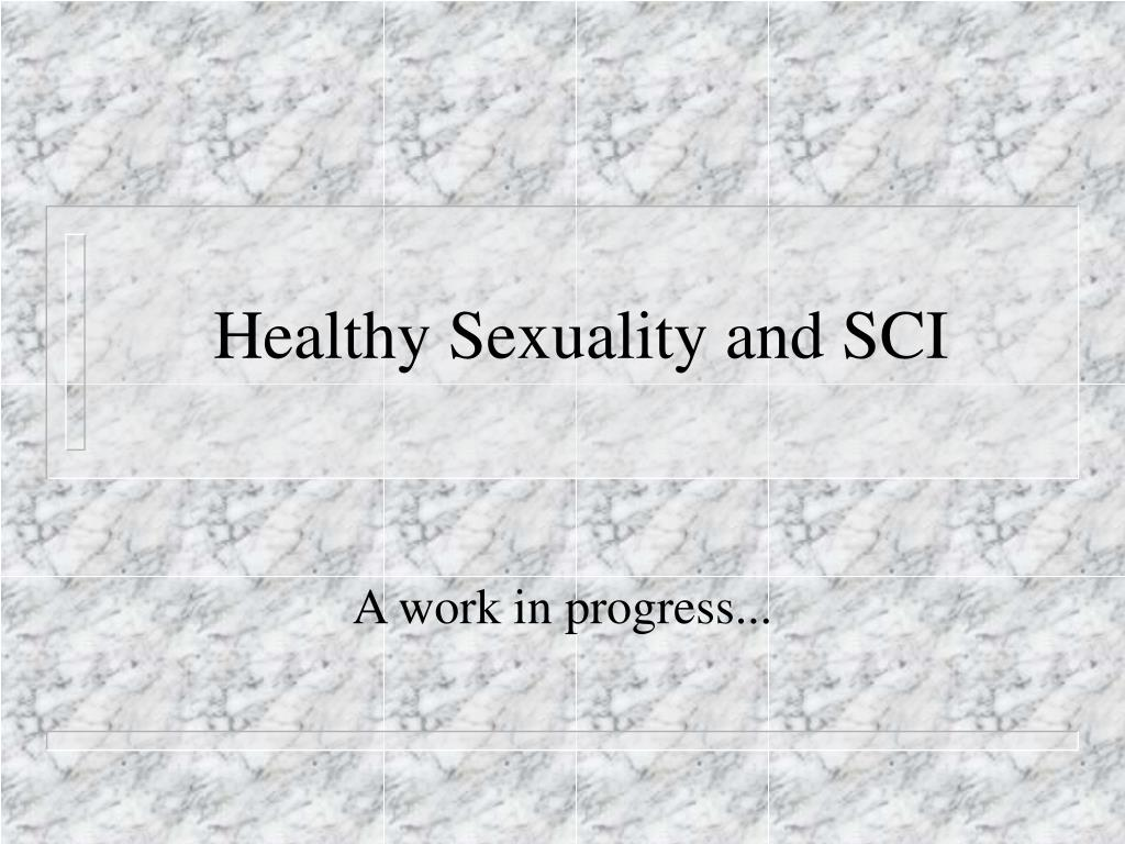 Healthy Sexuality and SCI