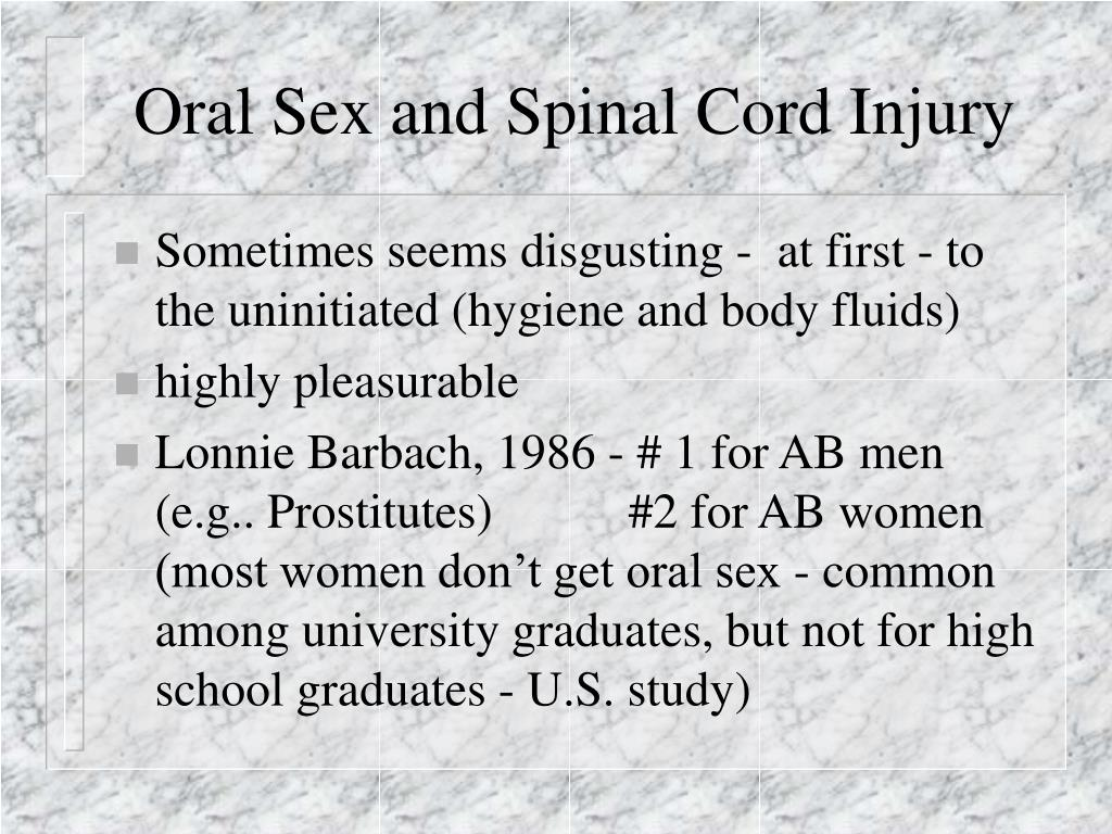 Oral Sex and Spinal Cord Injury
