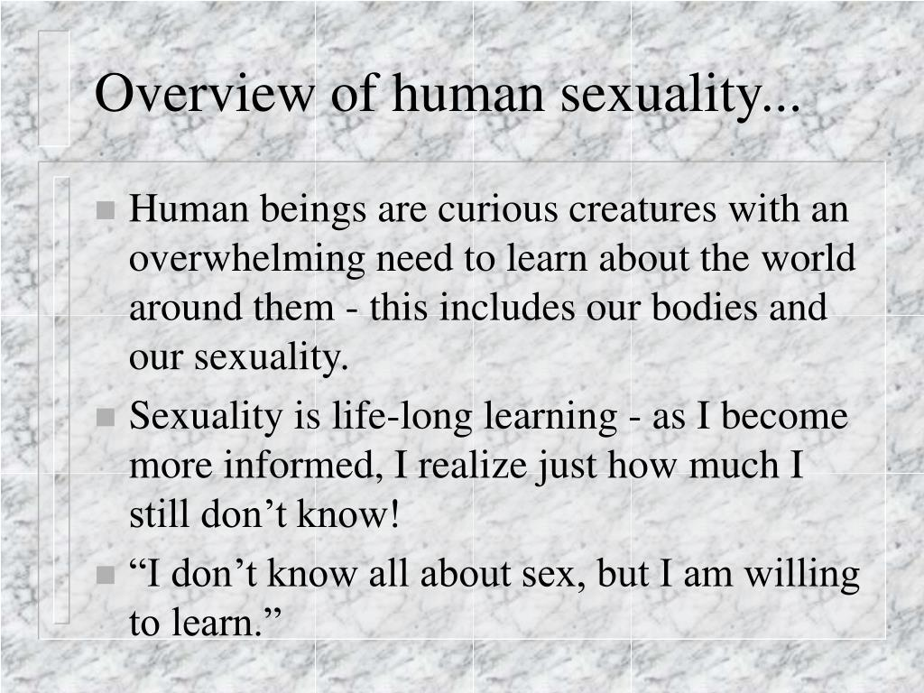 Overview of human sexuality...
