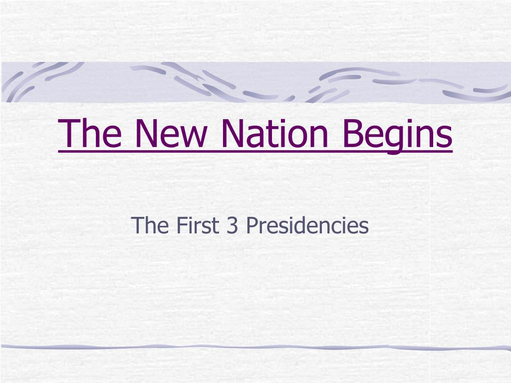 the new nation begins l.