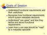 goals of session21