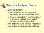 metadata analysis status