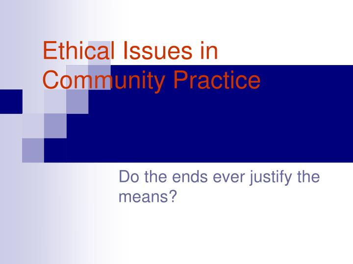 ethical issues in community practice n.
