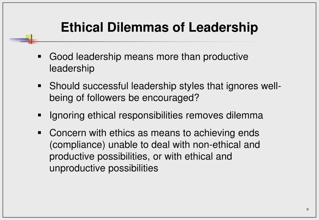 Ethical Dilemmas of Leadership