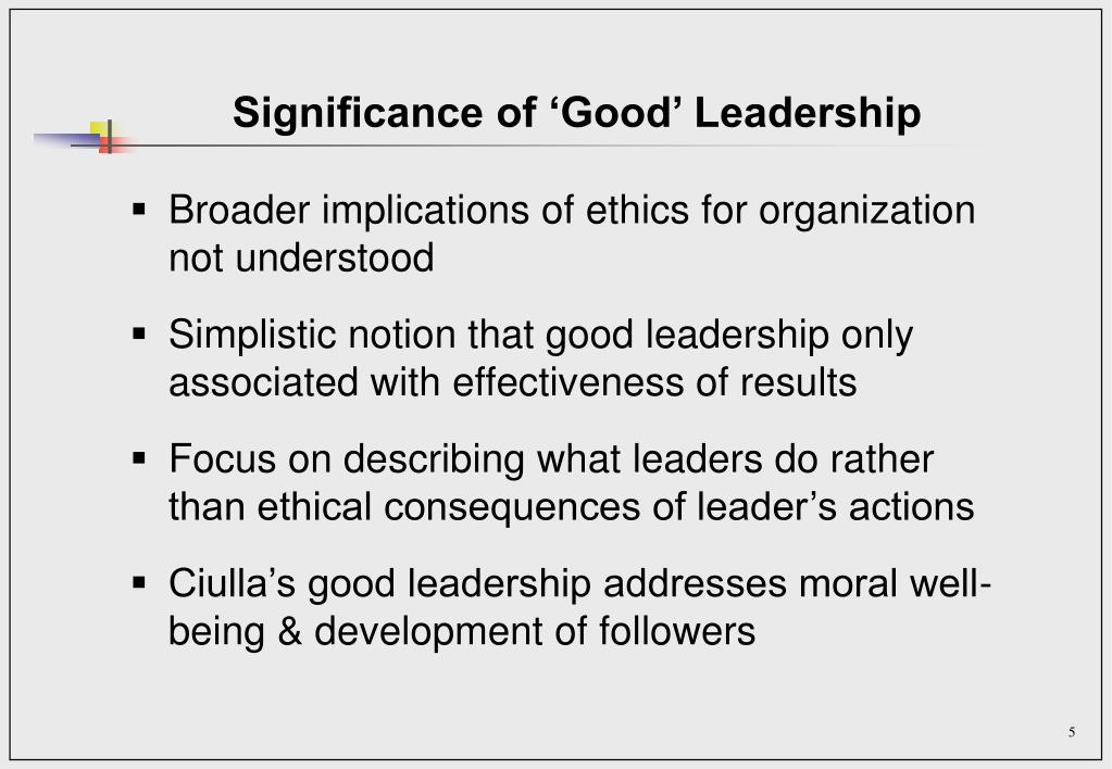 Significance of 'Good' Leadership