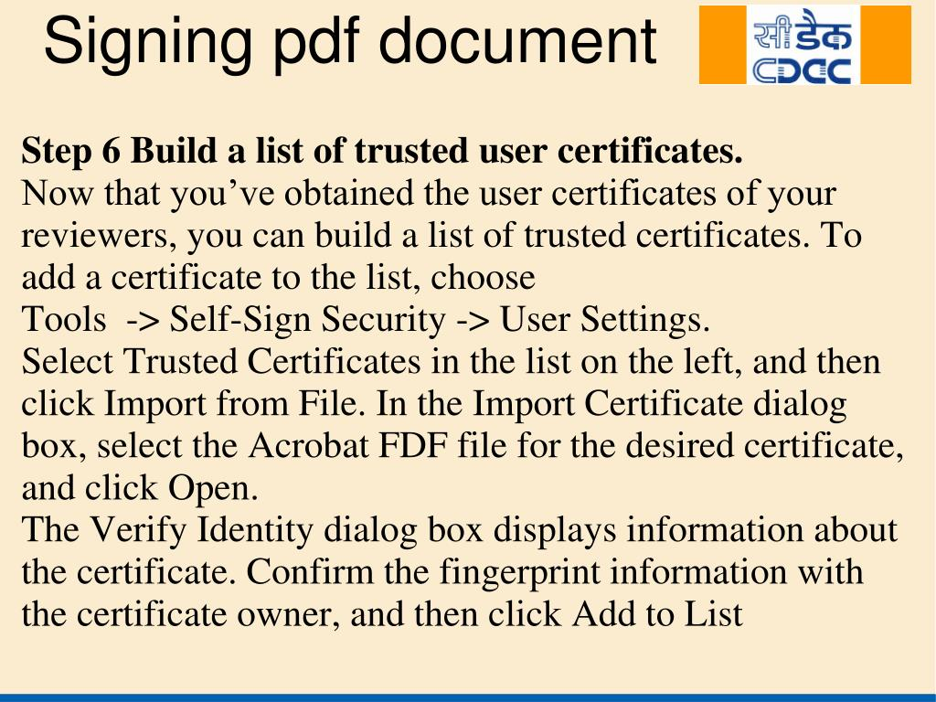 Step 6 Build a list of trusted user certificates.