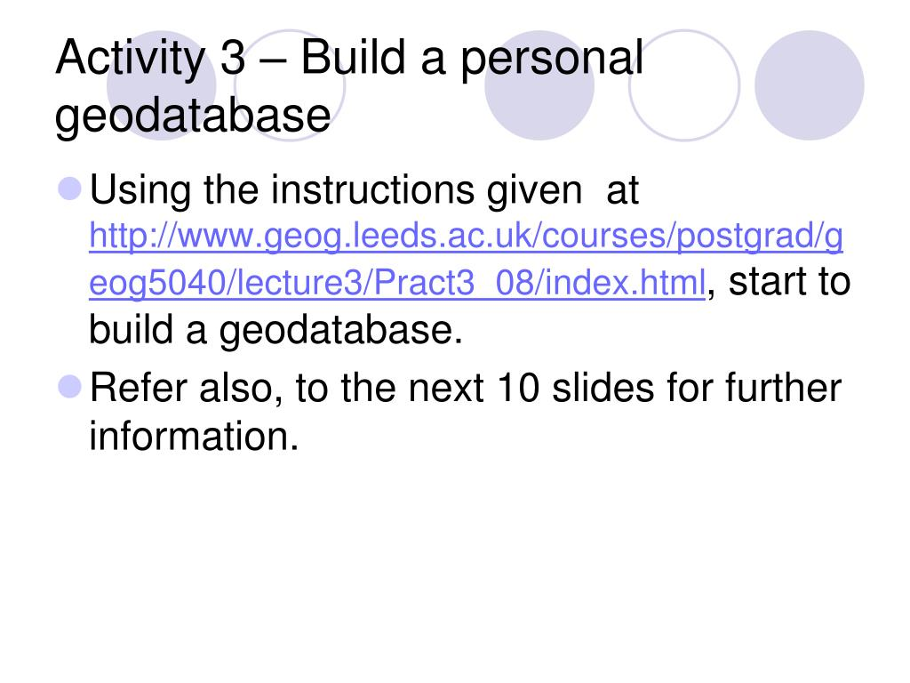 Activity 3 – Build a personal geodatabase