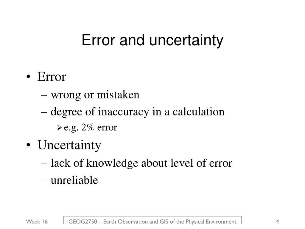 Error and uncertainty
