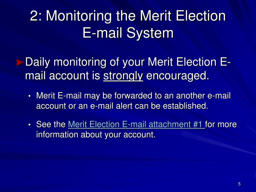 2: Monitoring the Merit Election