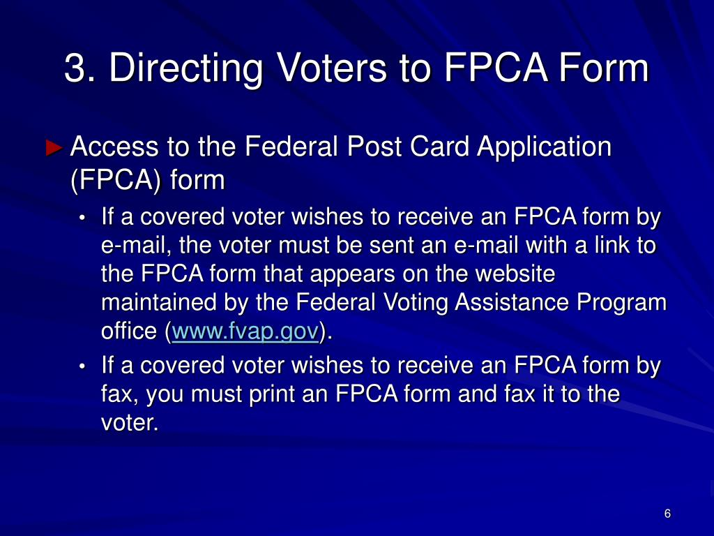 3. Directing Voters to FPCA Form