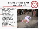 driving licence is not licence for kill