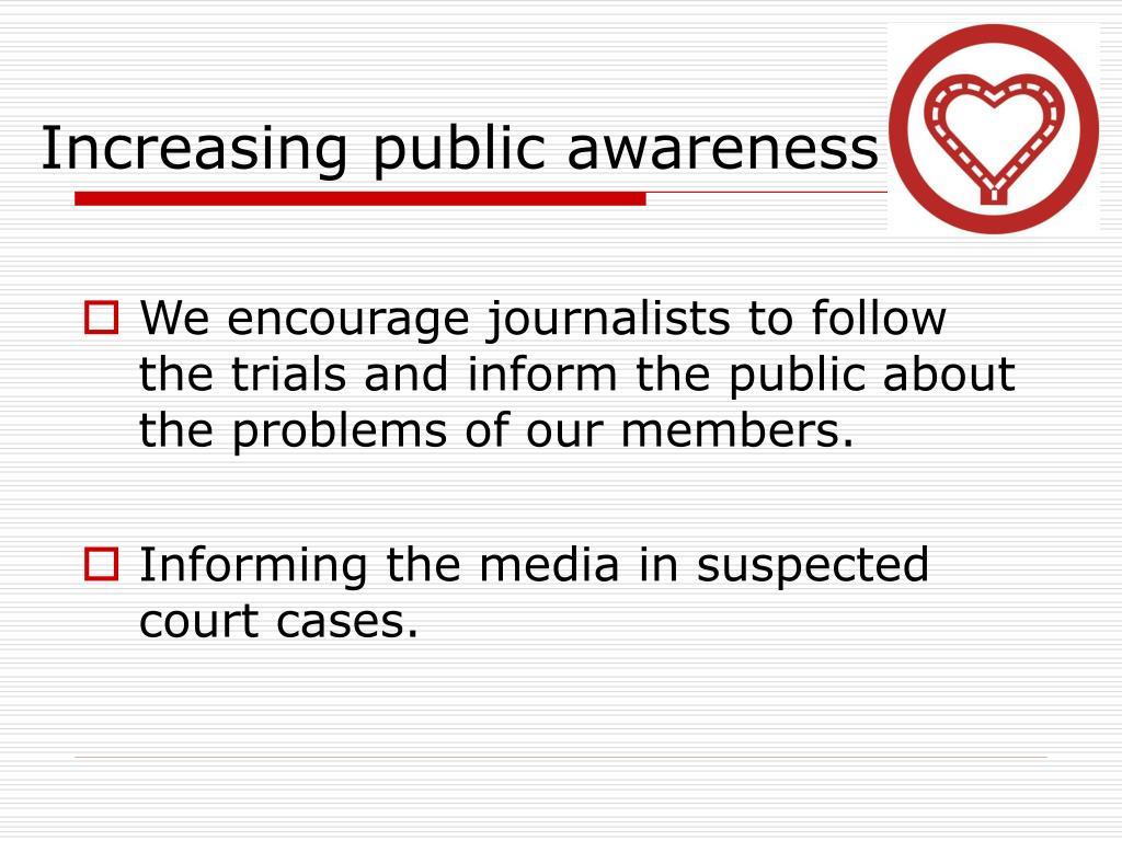 Increasing public awareness