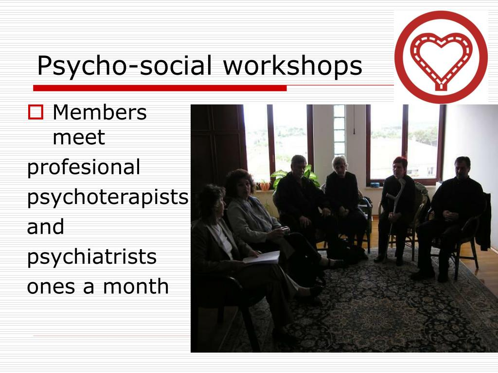 Psycho-social workshops