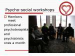 psycho social workshops