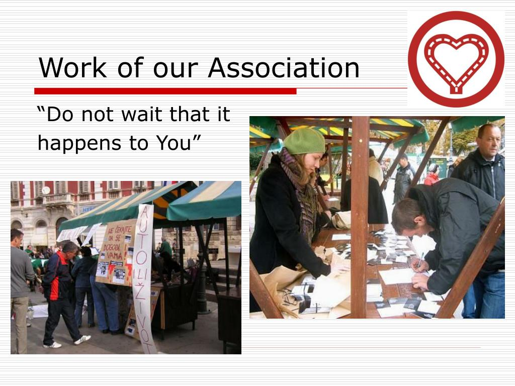 Work of our Association