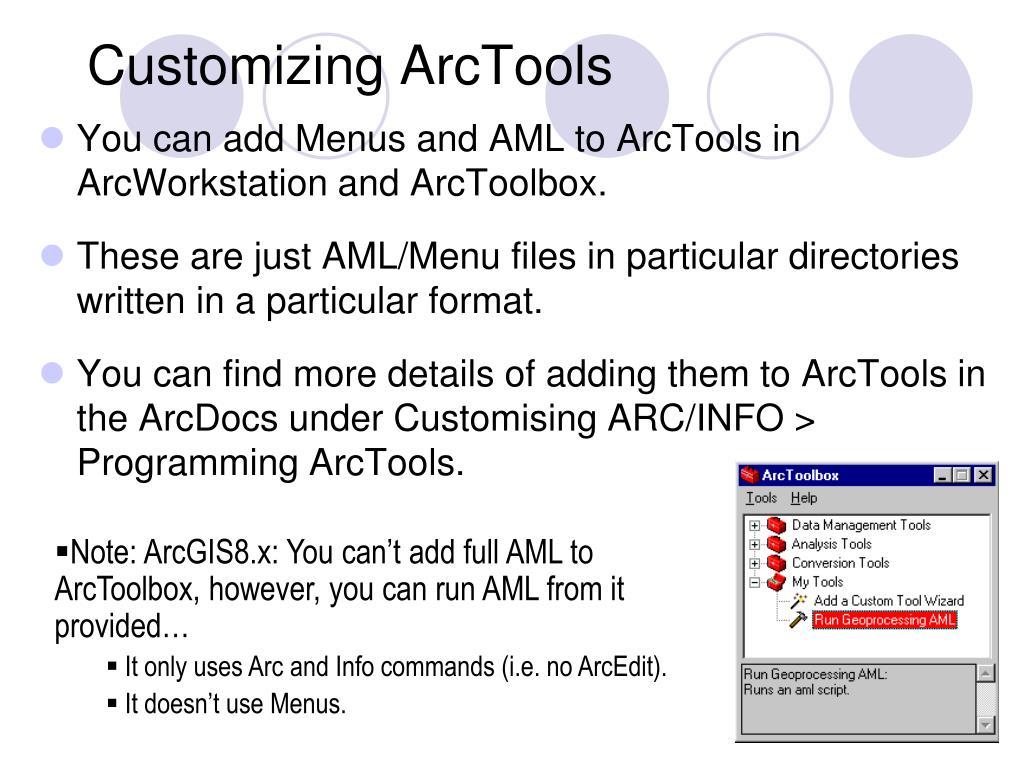 Customizing ArcTools