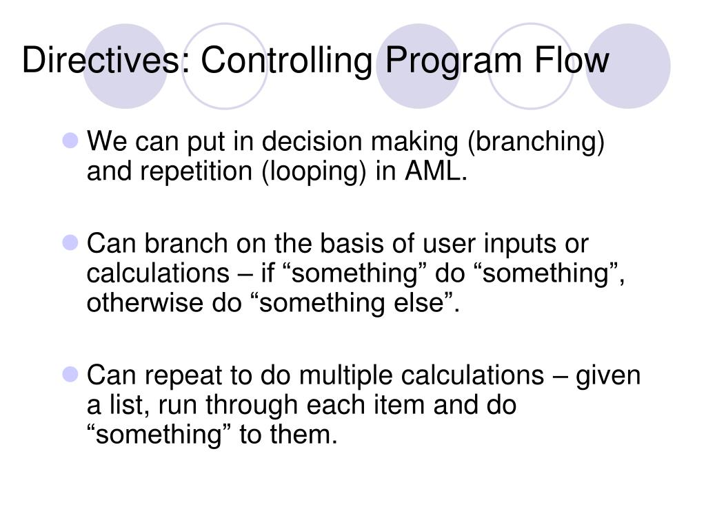 Directives: Controlling Program Flow