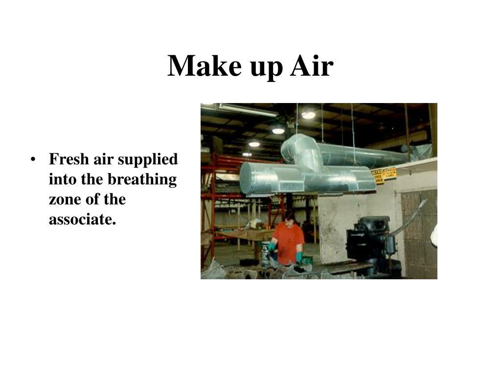 Make up Air