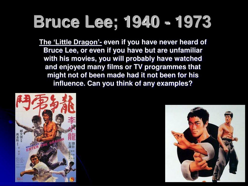 Bruce Lee; 1940 - 1973