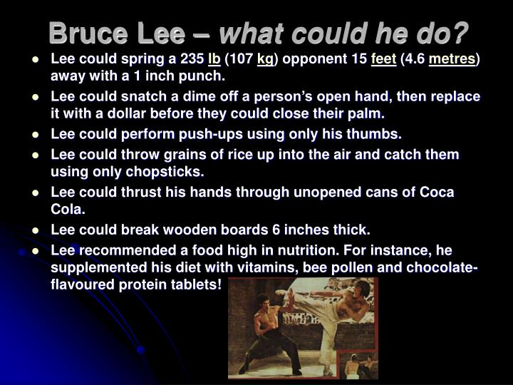 Bruce lee what could he do
