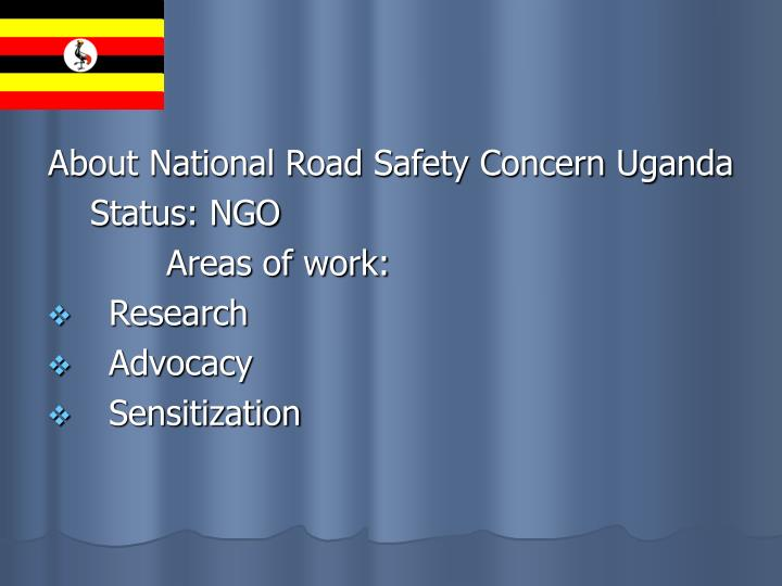 About National Road Safety Concern Uganda